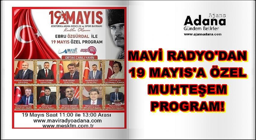Mavi Radyo'dan 19 Mayıs İçin Önemli Konuklarla Özel Kutlama!