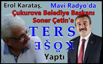 Duayen Gazeteci Erol Karataş,Çukurova Belediye Başkanı Soner Çetin'in Usulsüz Dosyalarını Belgeleri ile Açıkladı