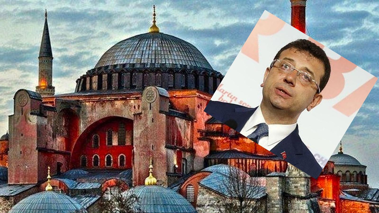 Ekrem İmamoğlu Ayasofya açıklaması!