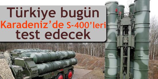 Reuters: Türkiye bugün Karadeniz'de S-400'leri test edecek