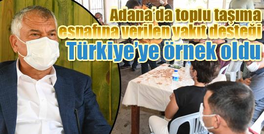 Adana'da toplu taşıma esnafına verilen yakıt desteği Türkiye'ye örnek oldu