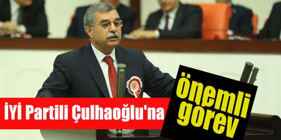 İYİ Partili Çulhaoğlu'na önemli görev