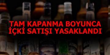 Tam Kapanma Boyunca İçki Satışı Yasaklandı