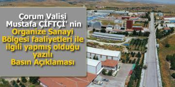 Mustafa ÇİFTÇİ' nin Organize Sanayi Bölgesi faaliyetleri ile ilgili yapmış olduğu Basın Açıklaması
