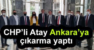 CHP'li Atay Ankara'ya çıkarma yaptı