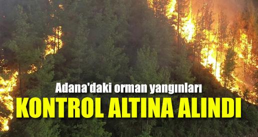 Adana'daki orman yangınları kontrol altına alındı