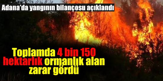 4 Bin 150 Hektarlık Alan Zarar Gördü
