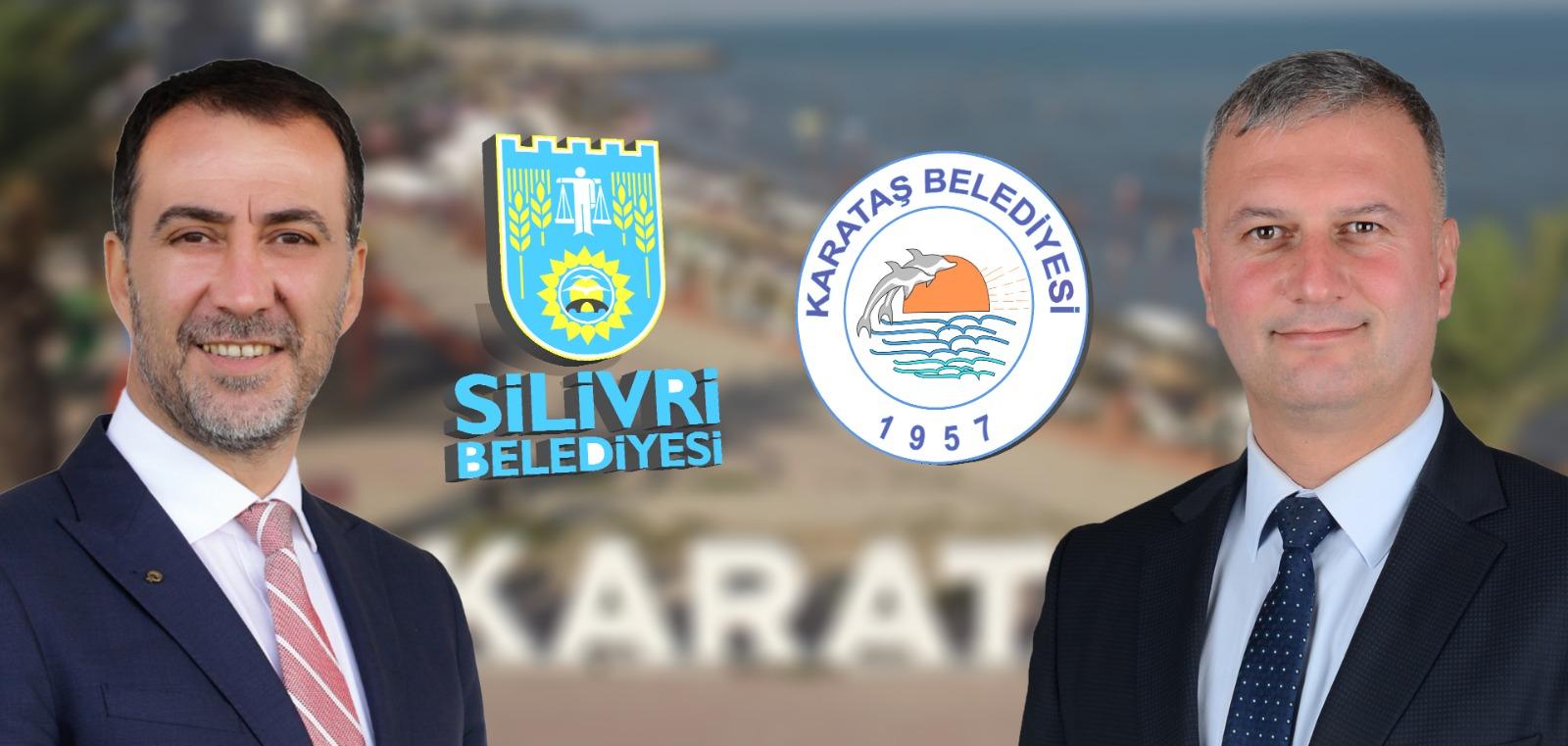 Karataş ve Silivri Belediyesi Kardeş oluyor.