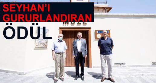 SEYHAN'I GURURLANDIRAN ÖDÜL
