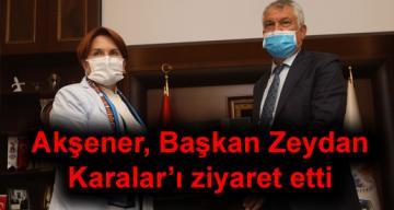 Akşener, Başkan Zeydan Karalar'ı ziyaret etti