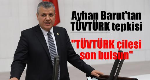 """""""TÜVTÜRK çilesi son bulsun"""""""
